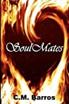 Soul Mates by C.M. Barros