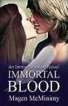 Immortal Blood (Immortal Heart, #1)