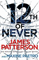 12th of Never (Womens Murder Club, #12)