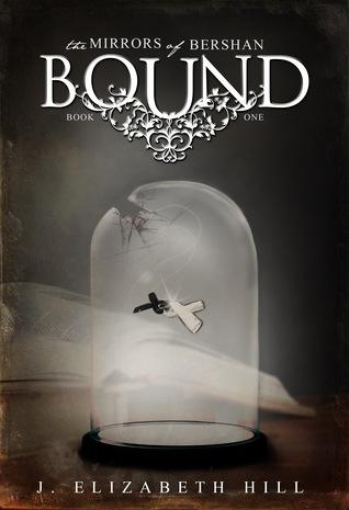 Bound (Mirrors of Bershan, #1)