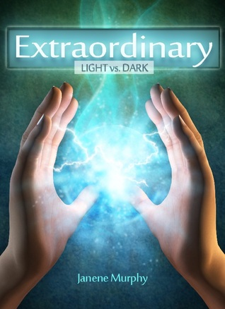 Extraordinary by Janene Murphy