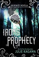 Iron's Prophecy (The Iron Fey, #4.5)