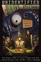 Unidentified Funny Objects (UFO #1)