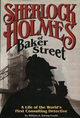 Sherlock Holmes of Baker Street: A Life of the World's First