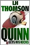 Quinn Gets His Kicks (Liam Quinn Mysteries #2)