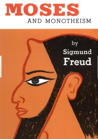 Cover for Moses and Monotheism, by Sigmund Freud