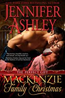 A Mackenzie Family Christmas: The Perfect Gift (Mackenzies & McBrides, #4.5)