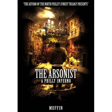 Arson (Book One in The Arson Saga)
