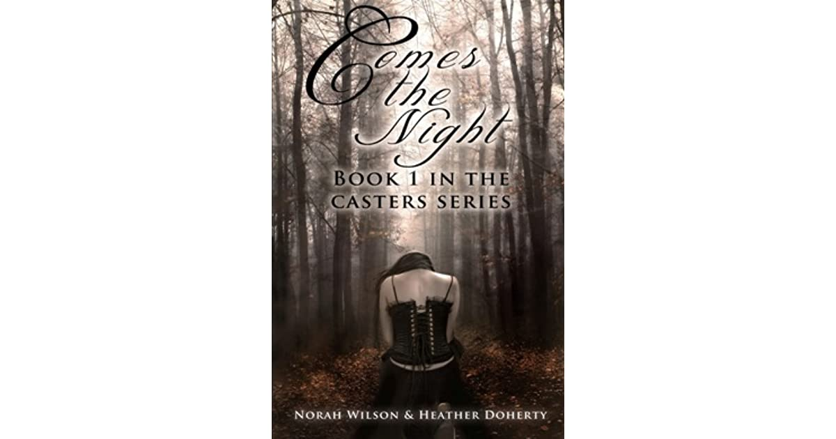 Download Comes The Night Casters 1 By Norah Wilson