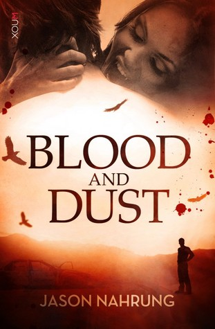 Blood and Dust (Vampires in the Sunburnt Country #1)