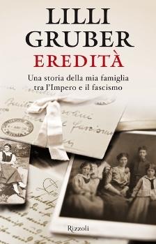Eredità by Lilli Gruber