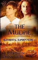 The Mudpie (Elemental Superpowers, #3)