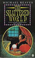 The shattered world