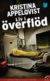 Liv i överflöd (Lundgren Alexandersson, #3)