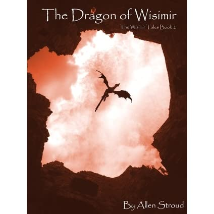 The Dragon of Wisimir (The Wisimir Tales Book 2)
