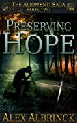 Preserving Hope (The Aliomenti Saga, #2)