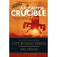 Apocalypse Crucible: The Earth's Last Days: The Battle Continues: 2