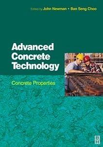 Advanced Concrete Technology 2: Concrete Properties