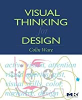 Visual Thinking: For Design
