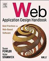 Web Application Design Handbook: Best Practices for Web-Based Software