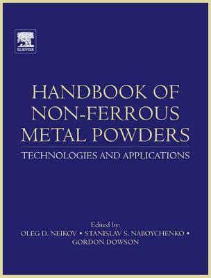 Handbook of Non-Ferrous Metal Powders: Technologies and Applications