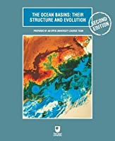 The Ocean Basins: Their Structure and Evolution: Their Structure and Evolution