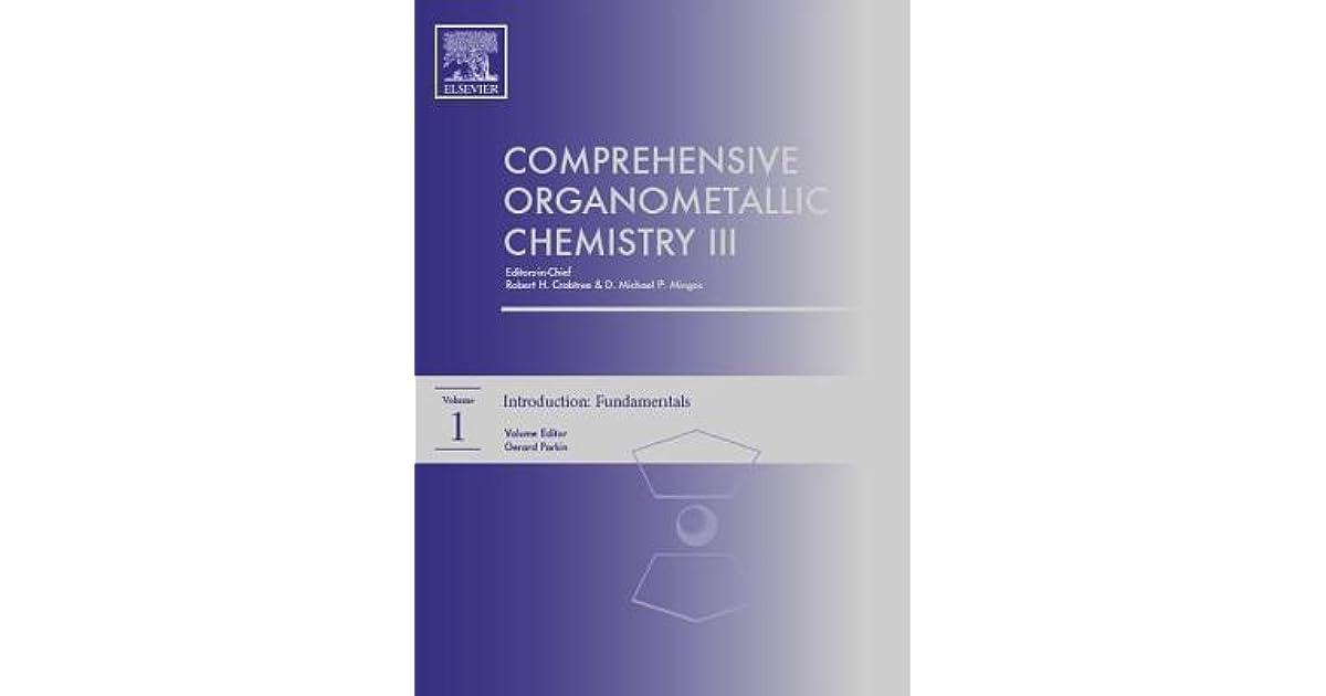 Comprehensive Organometallic Chemistry Iii By Robert Crabtree