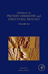 Advances in Protein Chemistry and Structural Biology, Volume 84