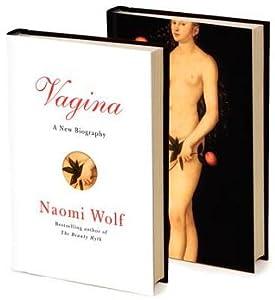 Vagina: A New Biography