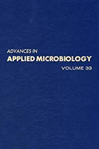 Advances in Applied Microbiology, Volume 33