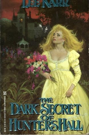 The Dark Secret of Hunters Hall