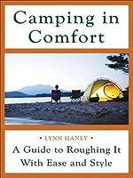 Camping in Comfort