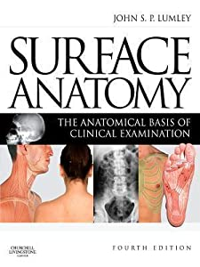 Surface Anatomy - E-Book: The Anatomical Basis of Clinical Examination