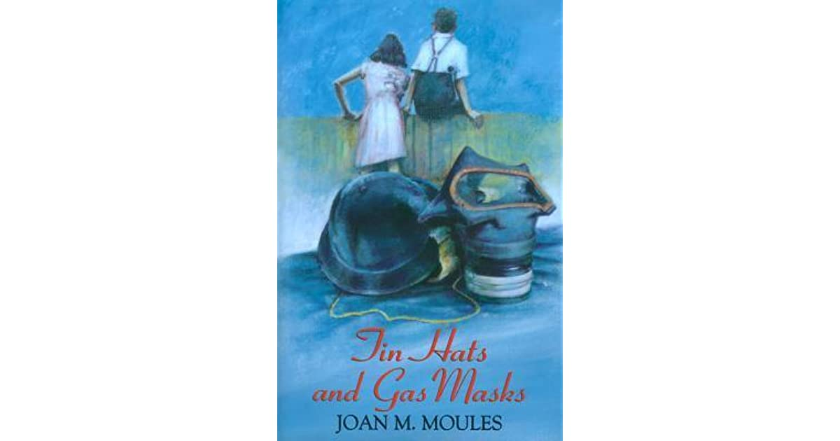 Tin Hats And Gas Masks By Joan Moules