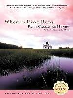 Where the River Runs