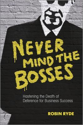 Never-mind-the-bosses-hastening-the-death-of-deference-for-business-success