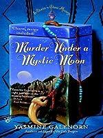 Murder Under a Mystic Moon (A Chintz 'n China Mystery, #3)
