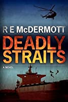 Deadly Straits (Tom Dugan #1)