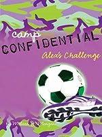 Alex's Challenge (Camp Confidential Series #4)