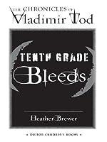 Tenth Grade Bleeds #3: The Chronicles of Vladimir Tod