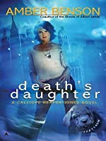 Death's Daughter (Calliope Reaper-Jones, #1)
