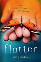 Flutter: The Story of Four Sisters and an Incredible Journey: The Story of Four Sisters and an Incredible Journey