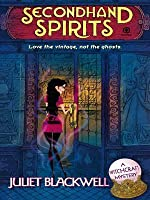 Secondhand Spirits (A Witchcraft Mystery, #1)