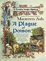 A Plague of Poison (Templar Knight Mystery #3)