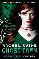 Ghost Town (Morganville Vampires, #9)