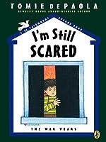 I'm Still Scared: A 26 Fairmount Avenue Book