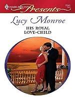 His Royal Love-Child (Royal Brides, #4; Scorsolini Princes, #2)