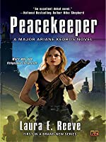Peacekeeper (Major Ariane Kedros, #1)