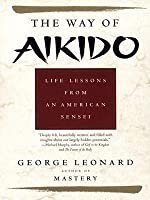 Way of Aikido, The