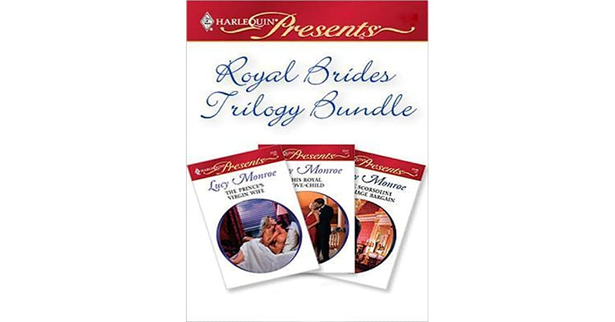 Royal brides trilogy bundle royal brides 3 5 by lucy monroe fandeluxe Ebook collections